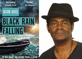Writer Jacob Ross with cover of Black Rain Falling