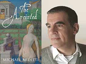 Michael Arditti and the cover of his novel The Anointed